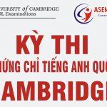 KẾT QUẢ THI CHỨNG CHỈ QUỐC TẾ CAMBRIDGE