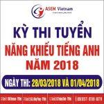 Thông báo thi tuyển Tiếng Anh Năng Khiếu năm 2018