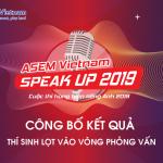 Danh sách Thí sinh lọt vào vòng Phỏng vấn cuộc thi ASEM Vietnam Speak Up 2019