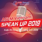 Danh sách Thí sinh lọt vào vòng Chung kết cuộc thi ASEM Vietnam Speak Up 2019